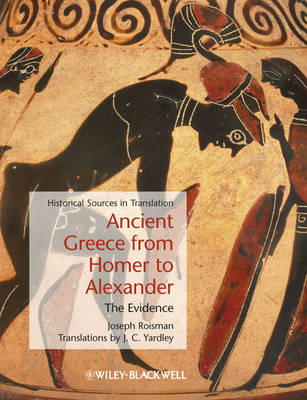 Ancient Greece from Homer to Alexander - The Evidence