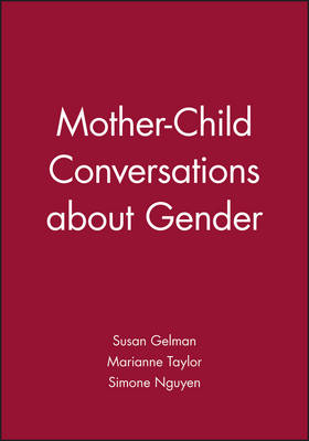 Mother-child Conversations About Gender: 2004