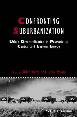 Confronting Suburbanization: Urban Decentralization in Postsocialist Central and Eastern Europe