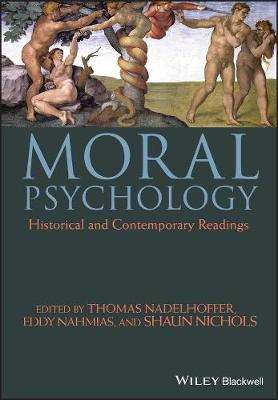 Moral Psychology: Historical and Contemporary Readings
