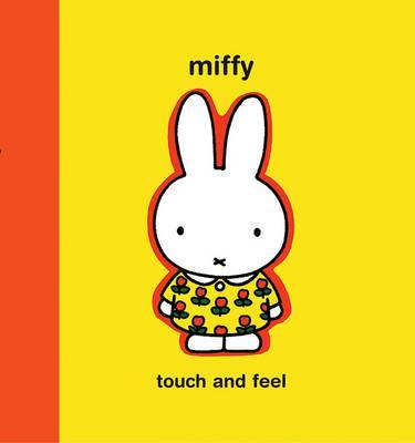 Miffy: Touch and Feel