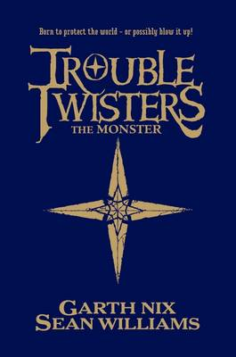 Troubletwisters: The Monster