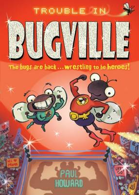 Trouble in Bugville