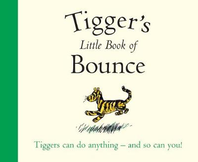 Winnie-the-Pooh: Tigger's Little Book of Bounce