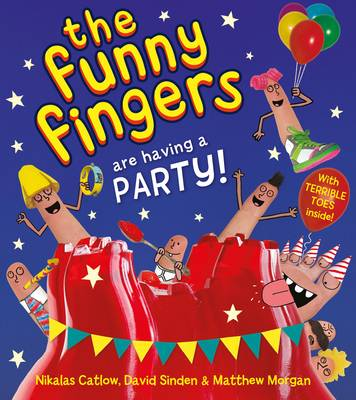 The Funny Fingers are Having a Party!