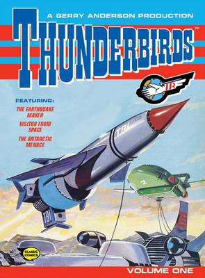 Thunderbirds: Comic Volume One