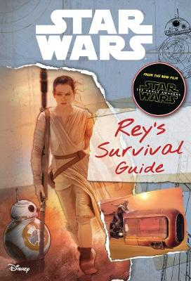 Star Wars the Force Awakens Rey's Survival Guide