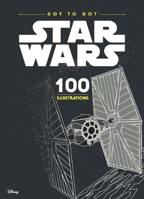 Star Wars: Dot To Dot: 100 Illustrations