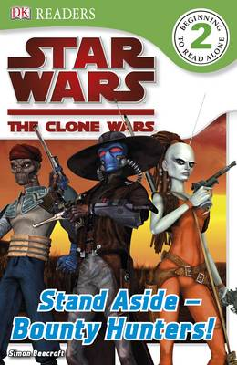 """Star Wars Clone Wars"" Stand Aside - Bounty Hunters!"