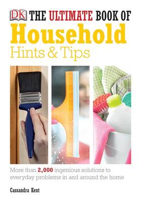 The Ultimate Book of Household Hints and Tips