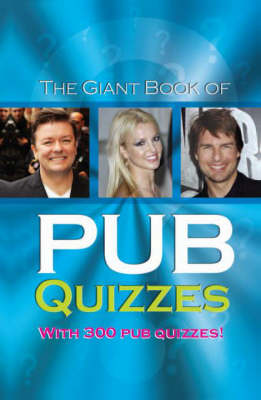 The Giant Book of Pub Quizzes