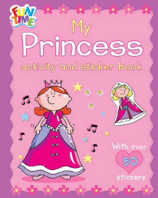 My Princess Activity and Sticker Book