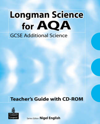 Longman AQA GCSE Additional Science: Teachers' Active Pack Book with CDROM: For AQA GCSE Additional Science A