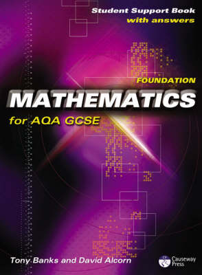 Causeway Press Foundation Mathematics for AQA GCSE - Student Support Book (With Answers)