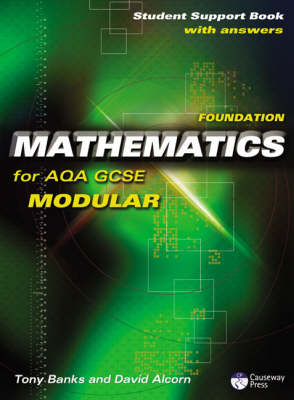 Causeway Press Foundation Mathematics for AQA GCSE (Modular) - Student Support Book (With Answers)