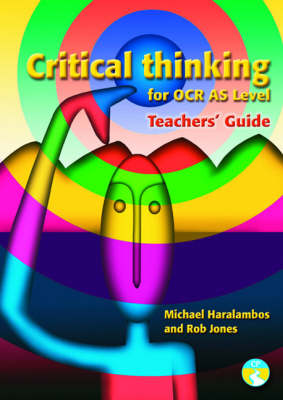 Critical Thinking for OCR AS level Teachers' Guide