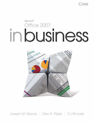 Microsoft Office 2007 in Business Core and Student Resource DVD