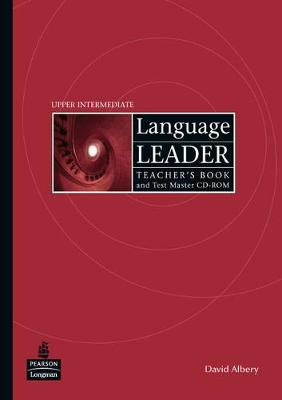 Language Leader Upper-Intermediate Teachers Book and Test Master CD-ROM Pack
