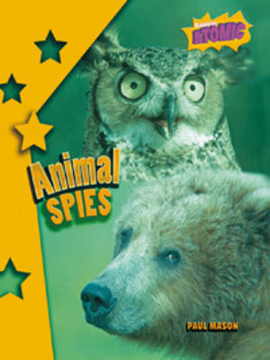Animal Spies: Atomic Level Four