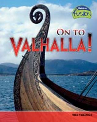 On to Valhalla!: The Vikings