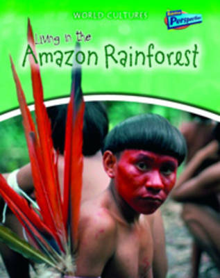 Living in the Amazon Rainforest