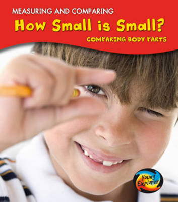 How Small Is Small?: Comparing Body Parts