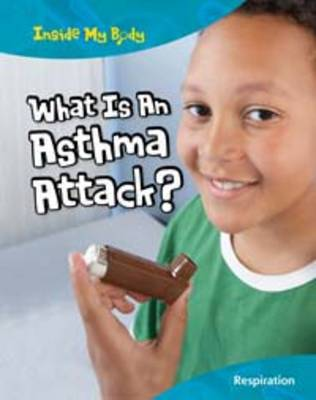 What is an Asthma Attack?