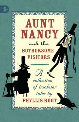 Aunt Nancy And The Bothersome Visitors
