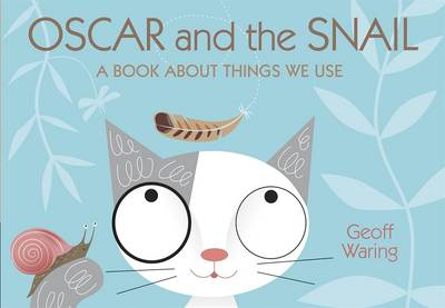 Oscar & The Snail: A Book About Things T
