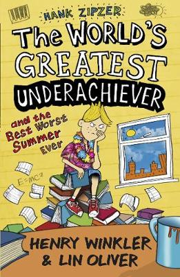 Hank Zipzer 8: The World's Greatest Underachiever and the Best Worst Summer Ever