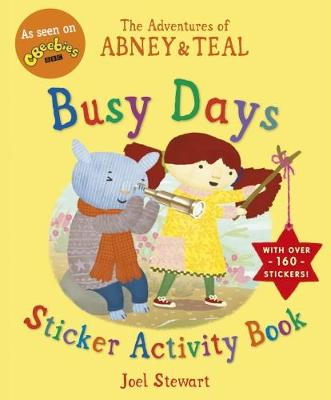 The Adventures of Abney & Teal: Busy Days Sticker Activity Book