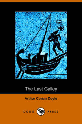 The Last Galley