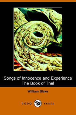 the progression from innocence to experience in william blakes poetry