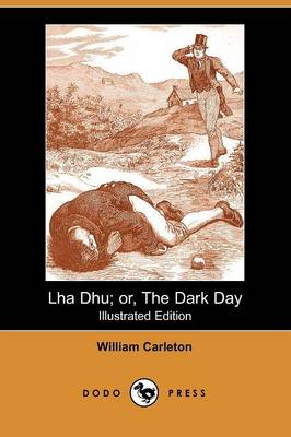 Lha Dhu: Or, the Dark Day