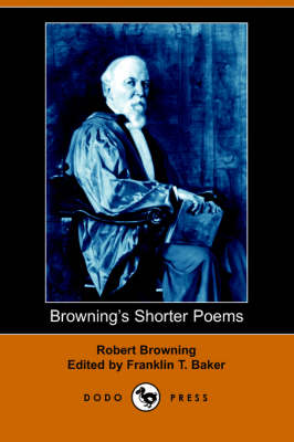 Browning's Shorter Poems