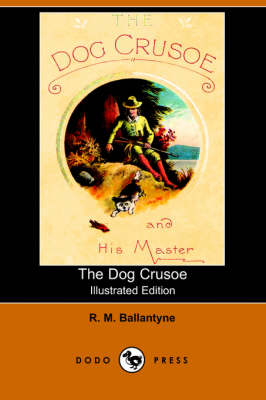 The Dog Crusoe