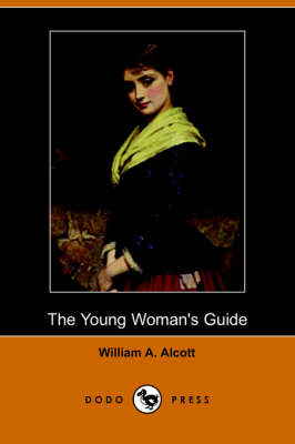 The Young Woman's Guide (Dodo Press)