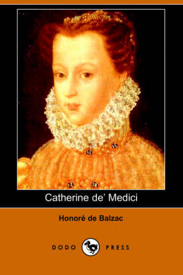 Catherine de' Medici (Dodo Press)