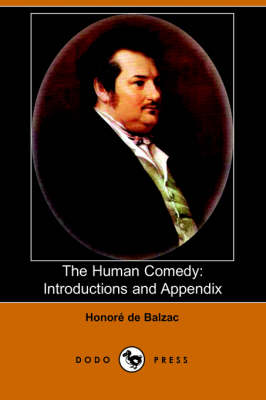 The Human Comedy: Introductions and Appendix (Dodo Press)
