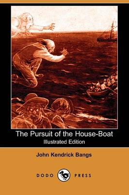 The Pursuit of the House Boat