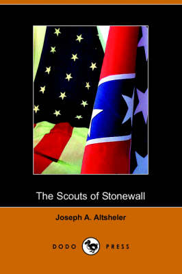 The Scouts of Stonewall: The Story of the Great Valley Campaign