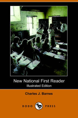 New National First Reader (Illustrated Edition) (Dodo Press)