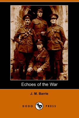 Echoes of the War (Dodo Press)