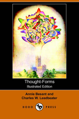 Thought-Forms (Illustrated Edition) (Dodo Press)
