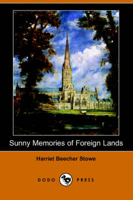 Sunny Memories of Foreign Lands (Illustrated Edition) (Dodo Press)