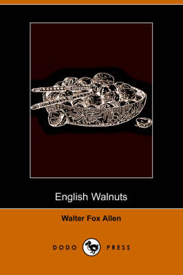 English Walnuts (Dodo Press)
