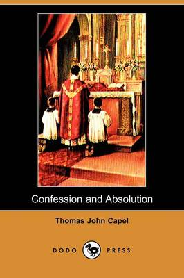 Confession and Absolution (Dodo Press)