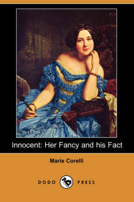 Innocent: Her Fancy and His Fact (Dodo Press)