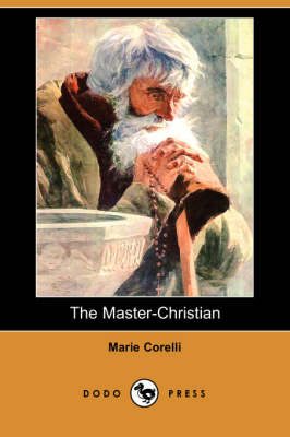 The Master-Christian (Dodo Press)
