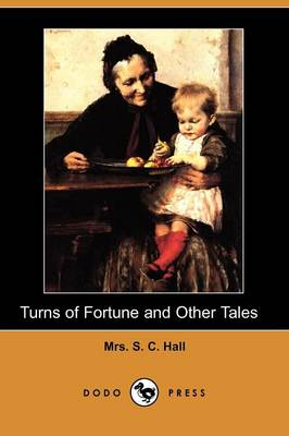 Turns of Fortune and Other Tales (Dodo Press)